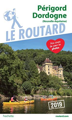 Guide du routard Périgord Dordogne